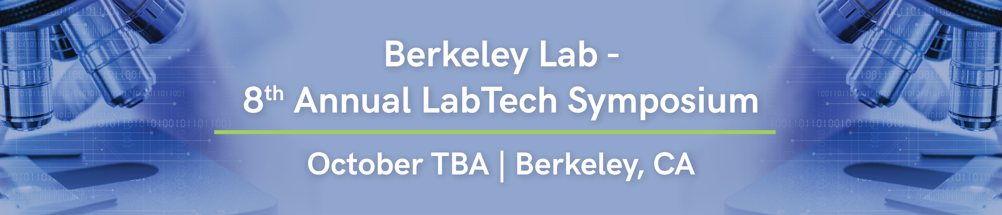 Berkeley Lab -  8th Annual LabTech Symposium